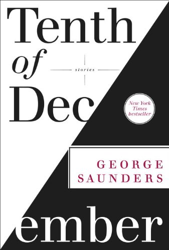 Tenth of December by George Saunders is on the 2013 National Book Award Longlist for Fiction.